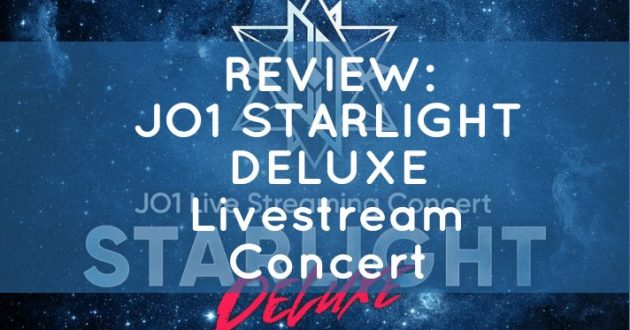 REVIEW: JO1 STARLIGHT DELUXE